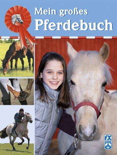 Mein großes Pferdebuch (3897822776) by Webber, Toni