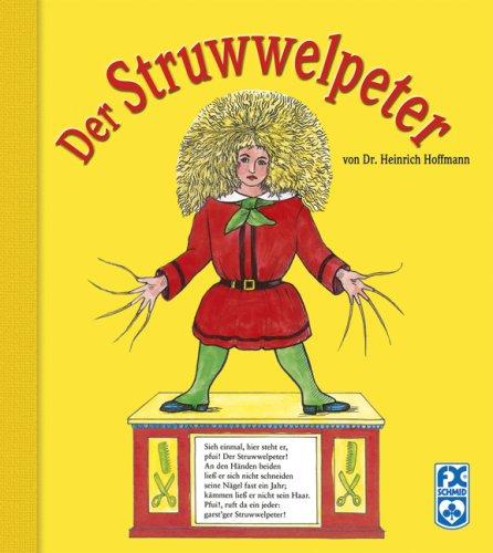 Der Struwwelpeter: Hoffmann, Heinrich