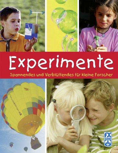 9783897823402: Experimente: Spannendes und Verblüffendes für kleine Forscher