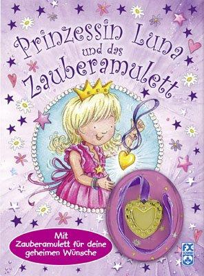 9783897823464: Prinzessin Luna und das Zauberamulett