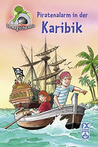 9783897825819: Die magische H�hle - Piratenalarm in der Karibik