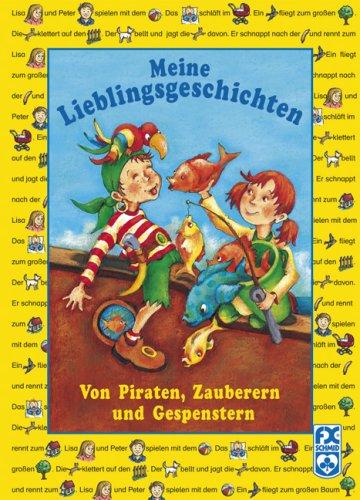 9783897825857: Meine Lieblingsgeschichten - Von Piraten, Zauberern und Gespenstern