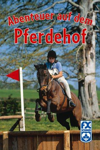 9783897828162: Abenteuer of dem Reiterhof (Der Pferdehof im Münsterland, #5-6)