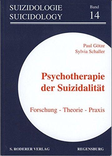 9783897833739: Psychotherapie der Suizidalität: Forschung - Theorie - Praxis