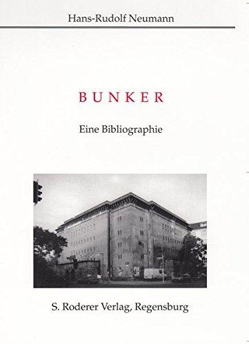 Bunker: Eine Bibliographie (Paperback): Unknown