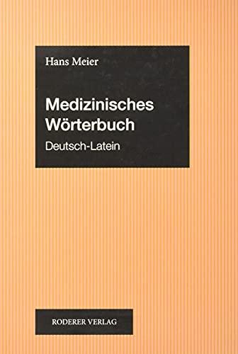 9783897834354: Medizinisches W�rterbuch Deutsch-Latein