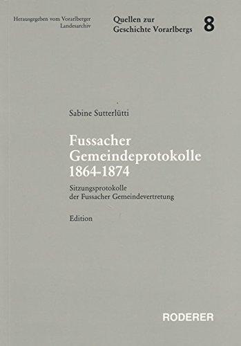 Fussacher Gemeindeprotokolle 1864-1874: Sabine Sutterlütti