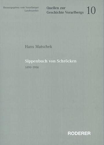 Sippenbuch von Schröcken 1490-1906: Hans Matschek