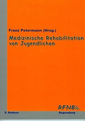 Medizinische Rehabilitation Jugendlicher: Franz Petermann