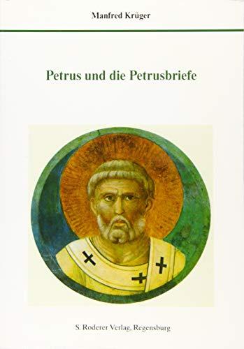 Petrus und die Petrusbriefe: Manfred Krüger