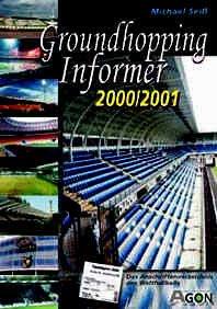 9783897841840: Groundhopping Informer 2000/2001. Das Anschriftenverzeichnis des Weltfußballs