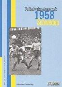 9783897841925: Fußballweltmeisterschaft 1958 Schweden
