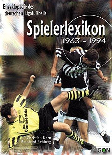 Enzyklopädie des deutschen Ligafussballs 09. Spielerlexikon 1963 bis 1994: Christian Karn