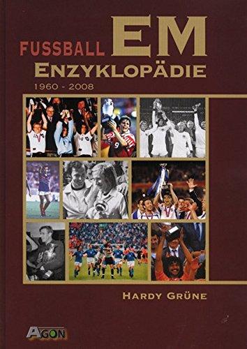 9783897842410: Fußball EM-Enzyklopädie: 1960 - 2008