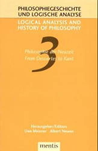 Philosophie der Neuzeit - From Descartes to Kant: Uwe Meixer