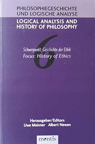 Logical Analysis and History of Philosophy / Philosophiegeschichte und logische Analyse / ...