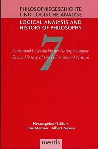 Logical Analysis and History of Philosophy / Philosophiegeschichte und logische Analyse /...