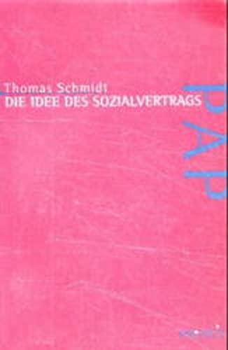 Die Idee des Sozialvertrags: Thomas Schmidt