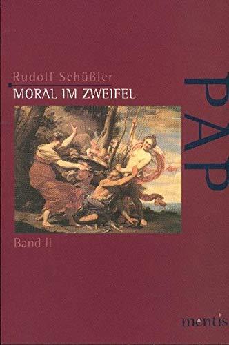 Moral im Zweifel 1: Rudolf Schüßler
