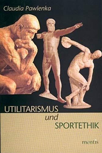 Utilitarismus und Sportethik: Claudia Pawlenka
