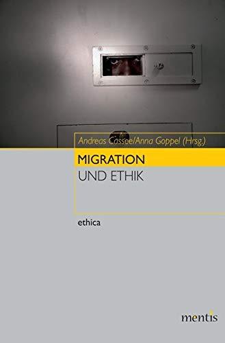 9783897853171: Migration und Ethik