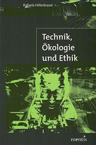 Technik, Ökologie und Ethik: Rafaela Hillerbrand