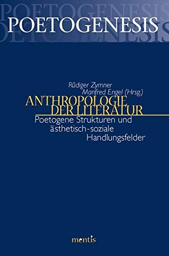 Anthropologie der Literatur: Rüdiger Zymner
