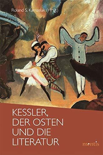 9783897854963: Kessler, der Osten und die Literatur