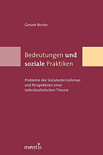 Bedeutungen und soziale Praktiken: Gerson Reuter