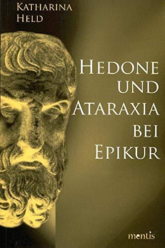 9783897855786: Hedone und Ataraxia bei Epikur