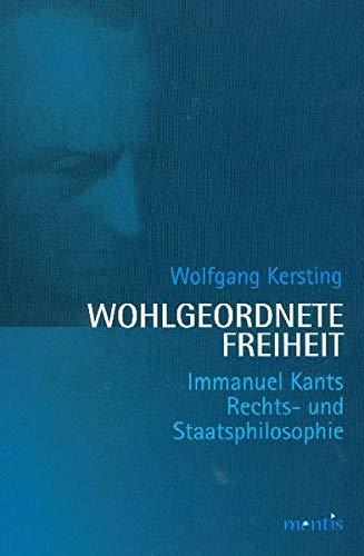 Wohlgeordnete Freiheit: Wolfgang Kersting