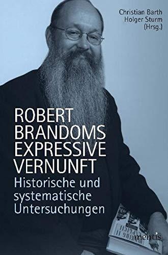 Robert Brandoms expressive Vernunft: Christian Barth