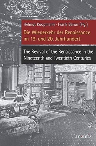 Die Wiederkehr der Renaissance im 19. und 20. Jahrhundert: Helmut Koopmann