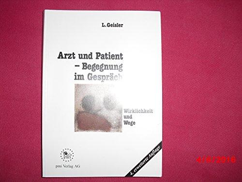 9783897860414: Arzt und Patient, Begegnung im Gespräch