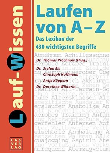 Lauf-Lexikon. Laufen von A - Z: Das: Stefan Els, Christoph