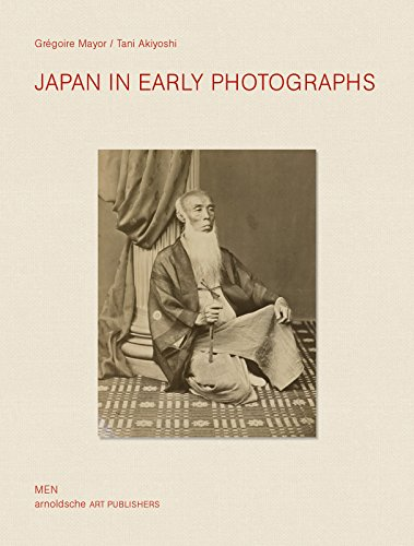 Japan in Early Photographs: The Aime Humbert Collection at the Museum of Ethnography, Neuchatel: ...