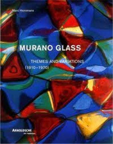 Murano Glass (1910-1970) Theme and Variations: Heiremans, Marc