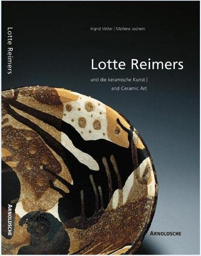 9783897901735: Lotte Reimers und die keramische Kunst and Ceramic Art (German and English Edition)