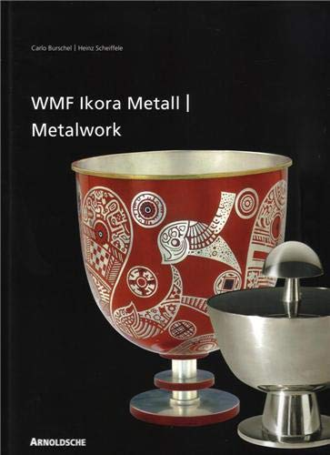 Wmf Ikora-metall / Wmf Ikora Metalwork: 1920er Bis 1960er Jahre / from the 1920s to the ...