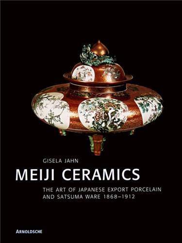 Meiji-Keramik. Englische Ausgabe: Gisela Jahn