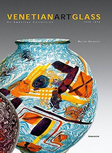 9783897902053: Venetian Art Glass: An American Collection 1840-1970
