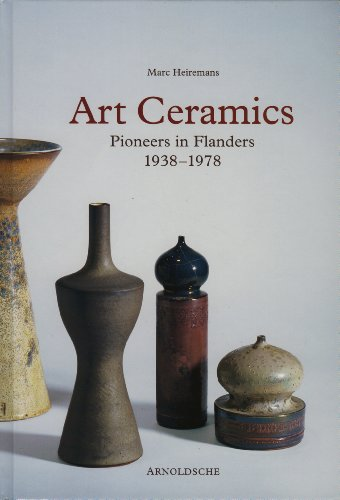 9783897902404: Art Ceramics: Pioneers in Flanders 1938-1978