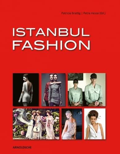 Istanbul Fashion: Patricia Brattig