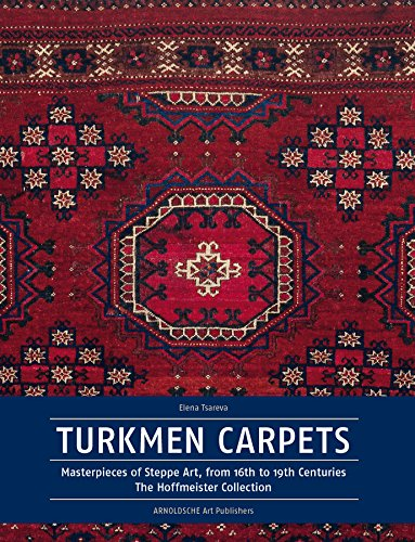 9783897903425: Turkmen Carpets: Masterpieces of Steppe Art, from 16th to 19th Centuries The Hoffmeister Collection