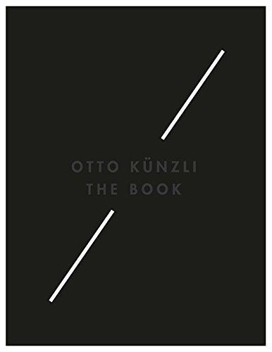 Otto Künzli - the book. On the occasion of the exhibition