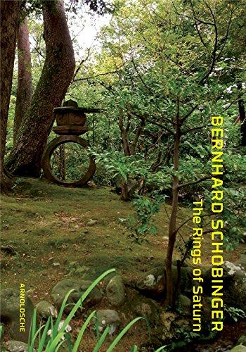 Bernhard Schobinger: The Rings of Saturn (Hardcover): Glenn Adamson