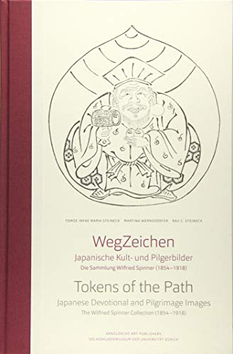 Tokens of the Path: Japanese Devotional and: Steineck, Tomoe Irene