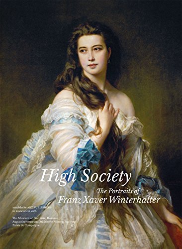 9783897904484: High society the art of Franz Xaver Winterhalter
