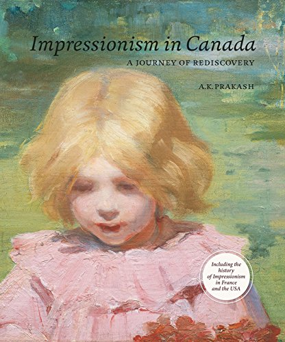 9783897904552: Impressionism in Canada: A Journey of Rediscovery