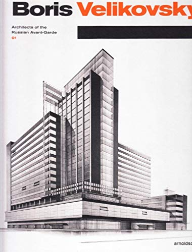 9783897904781: Boris Velikovsky: Architects of the Russian Avant-Garde 01